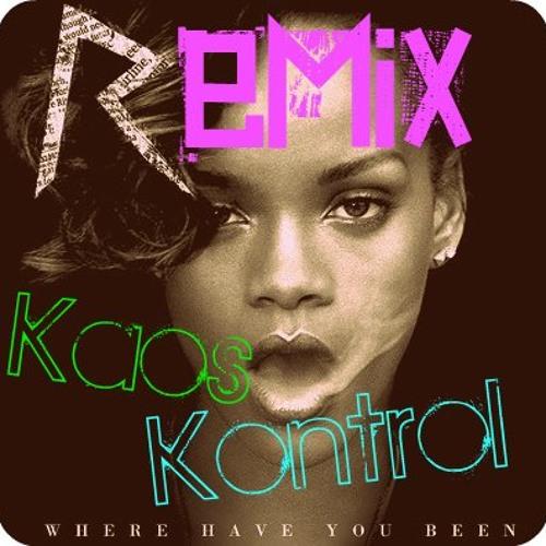 Where Have You Been by Rihanna (Kaos Kontrol's Hardwell Remix VIP)