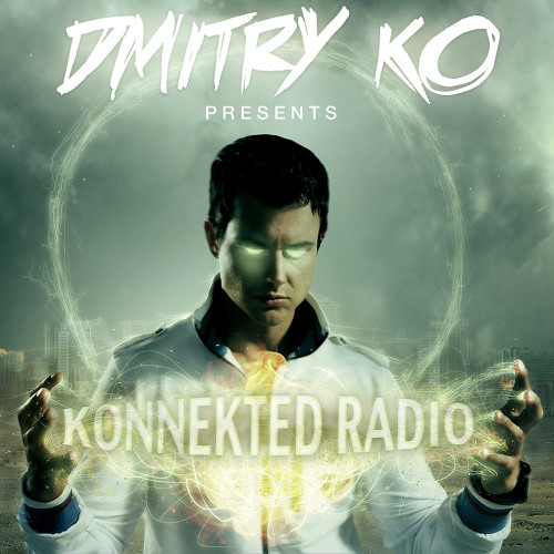 Dmitry KO presents Konnekted Radio 003