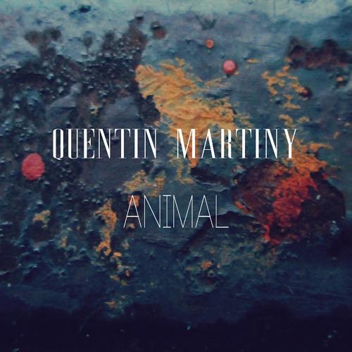 Animal - Quentin Martiny