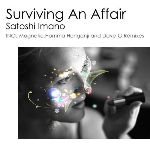 Satoshi Imano: Surviving an Affair(Dave-G Remix)(Soundwaves Recordings)