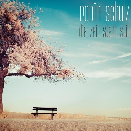 Robin Schulz - Die Zeit steht still [DJ-Mix]