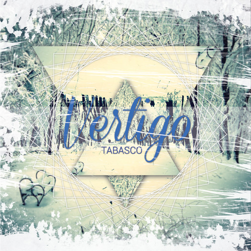 02 - Tabasco - Vertigo (Blusterbat Remix)