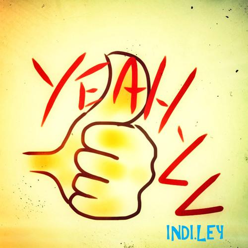 INDI.LEY - YEAH-LL
