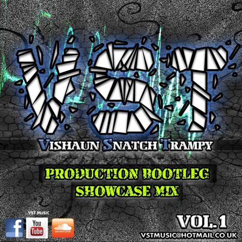 V-S-T 40Min Production & Bootleg Showcase Mix - 2013