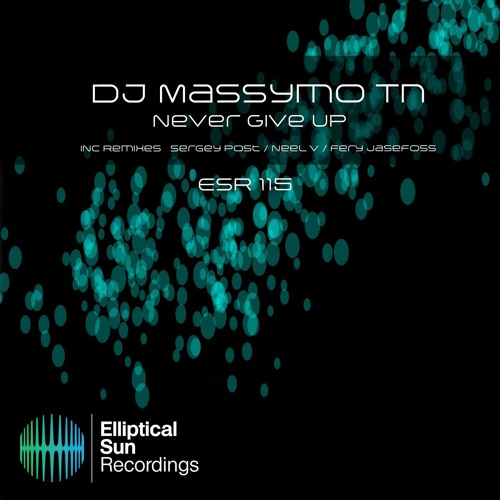 Dj Massymo Tn - Never Give Up (Fery Jasefoss Deep Mix) [Elliptical Sun Recordings]