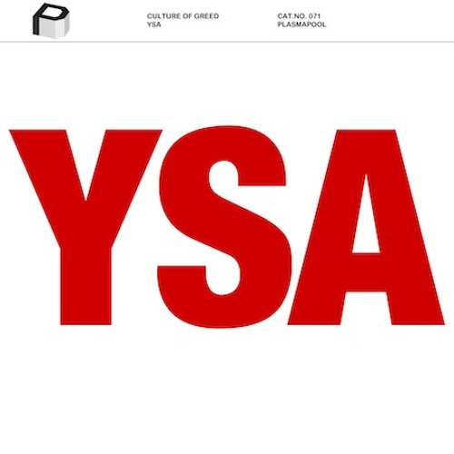 Culture Of Greed - YSA