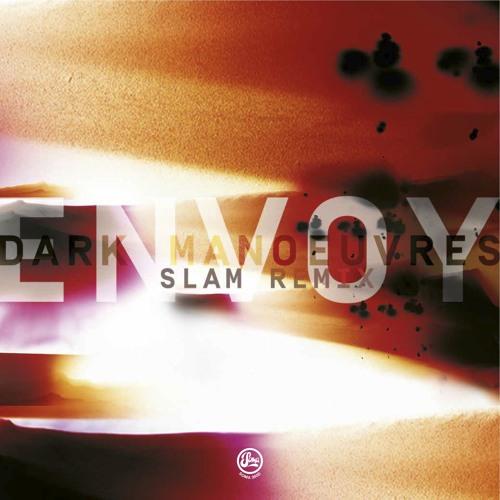 Envoy - Dark Manoeuvres (Slam Remix) (Soma 360d)