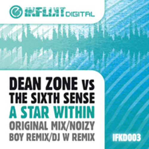 Dean Zone vs. The Sixth Sense - A Star Within(Original) OUT NOW!!!