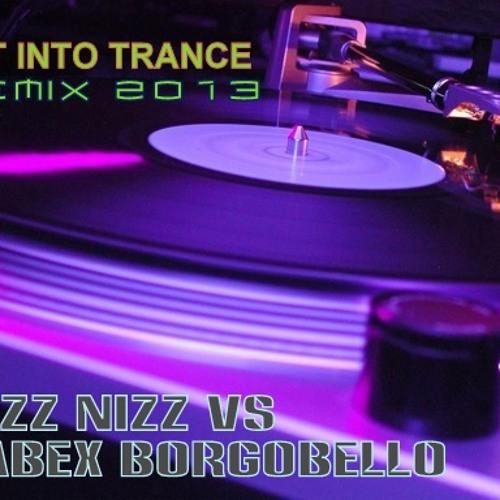 Get into trance 2013 bizz nizz by fabex b