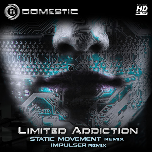 Domestic - Limited Addiction (Static Movement remix) - [HOMmega]