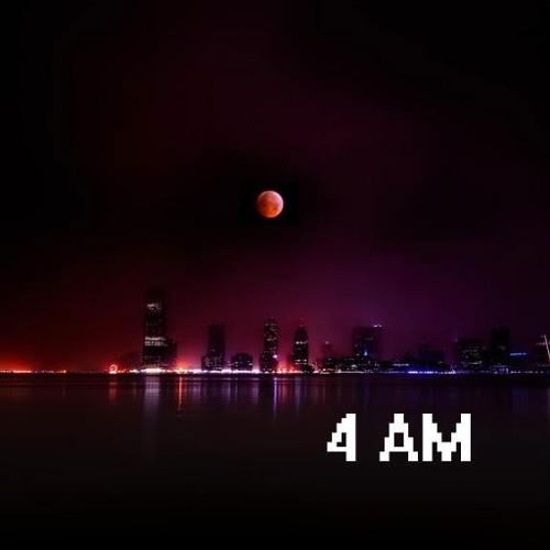 4 ~ A.M.