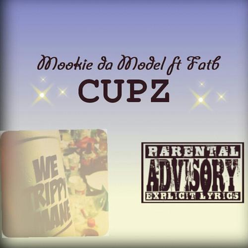 Mookie Da Model Ft. Fatb - Cupz