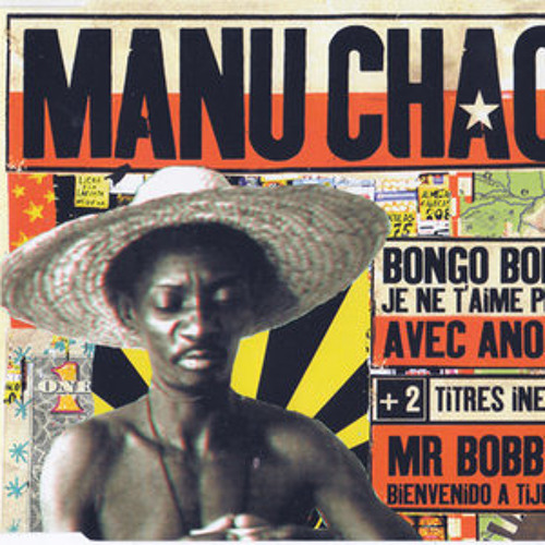 Manu Chao - King of the Bongo (DJ Rehab Redrum 80/160 BPM)