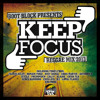 Keep Focus 2K13 Reggae Mix