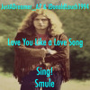 Love Me Like a Love Song (feat. iDonaldLouch1994) [Sing! Cover]