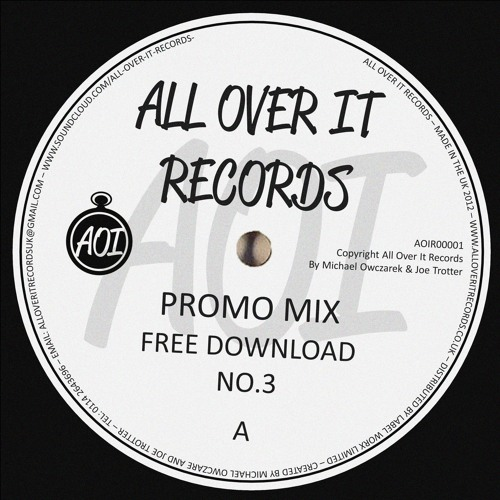 ALL OVER IT RECORDS PROMO MIX //FREE DOWNLOAD// NO.3
