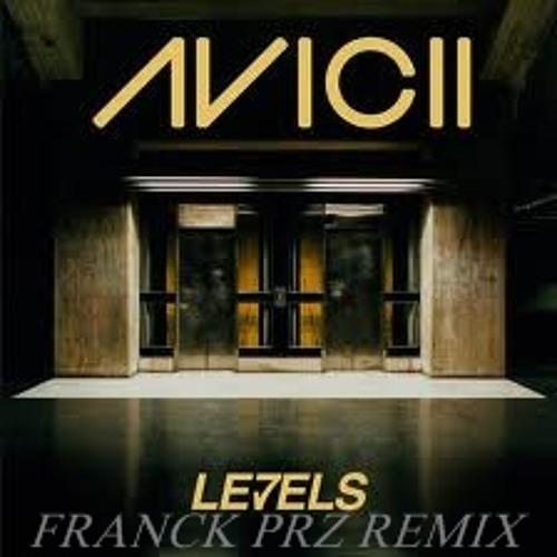 Franck Prz - Levels remix [Avicii]
