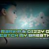 Mark P & Gizzy G - Catch My Breath - Master  WAV (FREE DOWNLOAD) new link in description