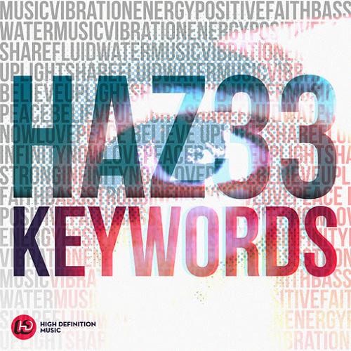 HAZ33 - Keywords (DYL's Speechless Reprise)