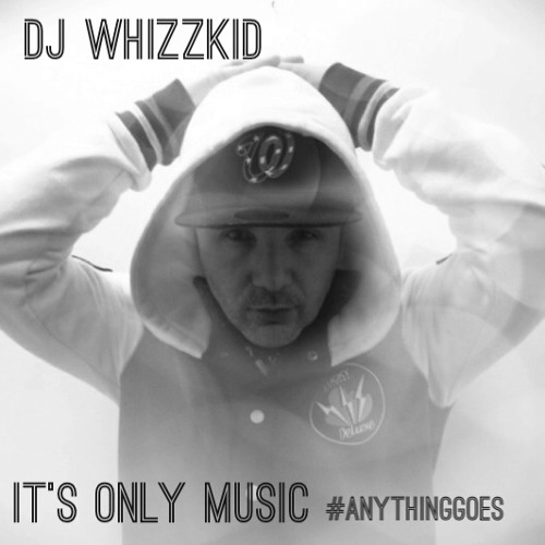 DJ Whizzkid - It's Only Music.