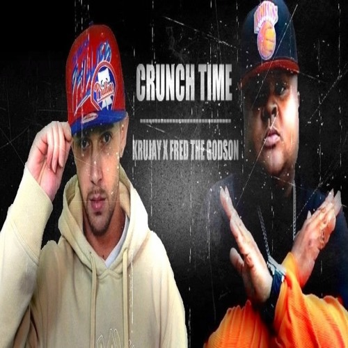 """Crunch Time"" ft. Fred The Godson"