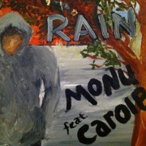 RAIN - Music-MONU - Carolyn