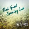 DJ 2 Creamz - That Good Country Love