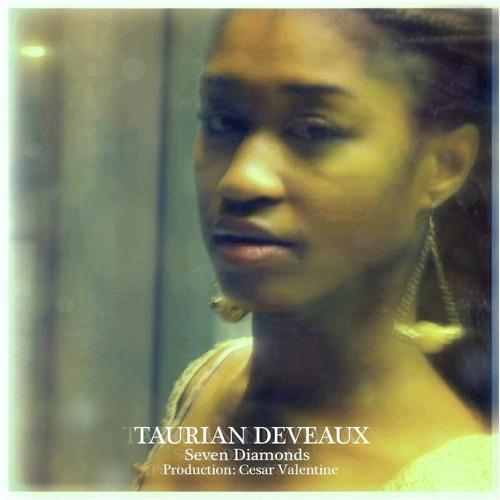 Taurian Deveaux & Cosmic Zulu ▣ SEVEN DIAMONDS ▣