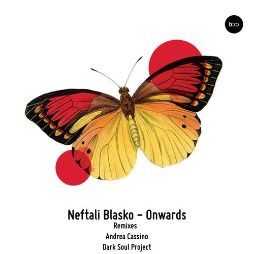 Neftali Blasko - Onwards (Andrea Cassino Remix) [Balkan Connection]
