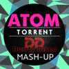 Atom Torrent (Durrty Disco MashUp)