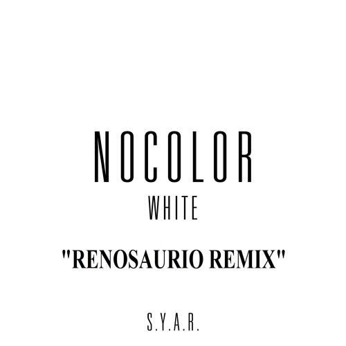 Nocolor - White (Renosaurio Remix) ¡¡¡Free Download In Description!!!!