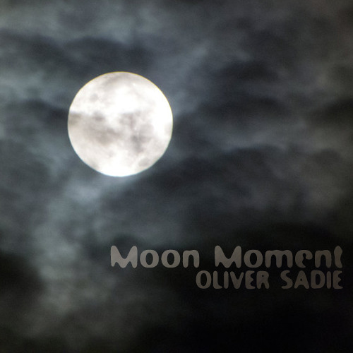 Oliver Sadie — Moon Moment