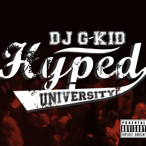 DJGKID Hyped University (rough version)