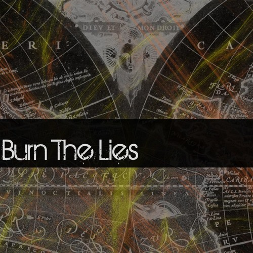Burn The Lies - New Song (RoughTake)