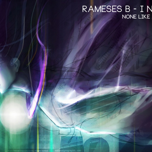 Rameses B - I Need You (None Like Joshua's Glitch-Hop Remix)
