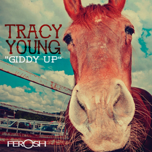 """Tracy Young """"Giddy Up"""" (Original) Clip --OUT MARCH 5th"""