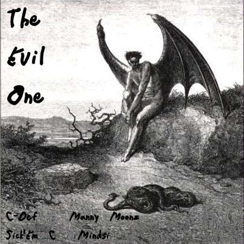 The Evil One (Feat. Manny Moonz & Callahan Montoya)