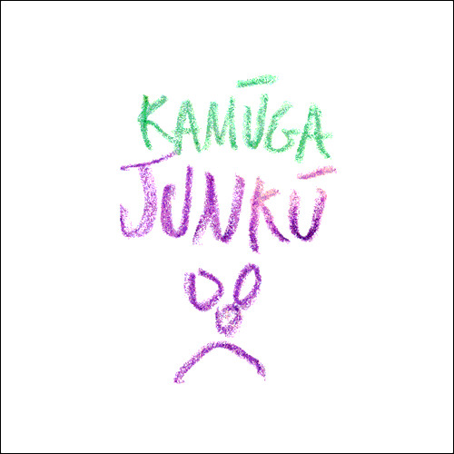 Kamuga Junku (by Kamuga Junku, side project)