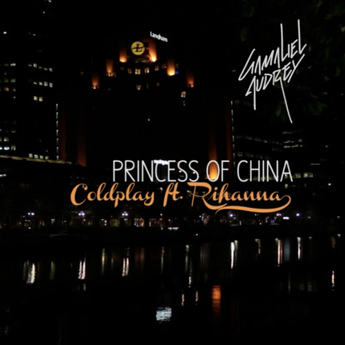 Princess of China ( Coldplay ft. Rihanna Cover ) by Gamaliel & Audrey