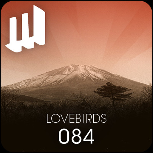Melbourne Deepcast 084: Lovebirds