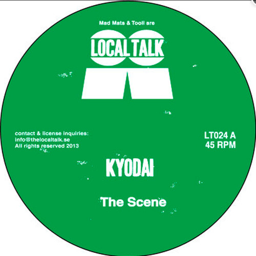 Kyodai - The Scene (LT024, Side A)