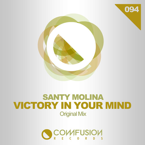(preview) VICTORY IN YOUR MIND (Original mix) by  Santy Molina