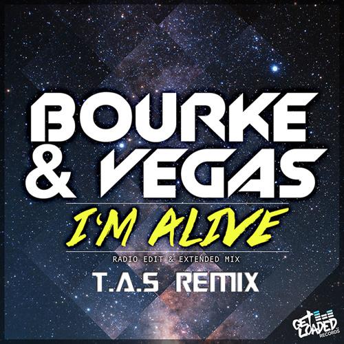 Kyle Bourke & Rob Vegas - I'm Alive (T.A.S Remix)
