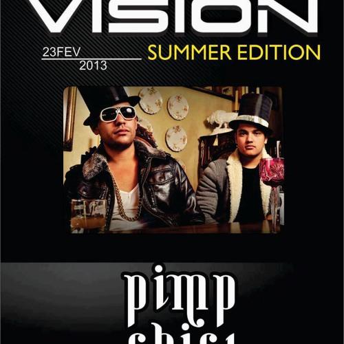 Pimp Chic! @ Vision Summer Edition w/ Format B (Curitiba-PR)
