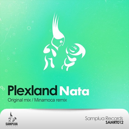 Plexland - Nata (Minamoca Remix) [Samplua Records]