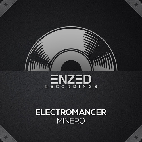 Minero - Electromancer OUT NOW