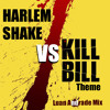 Harlem Shake vs. Kill Bill Theme - (Luan Andrade Remix)
