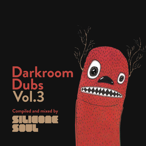 Darkroom Dubs Vol.3 - Compiled & Mixed by Silicone Soul (Preview)