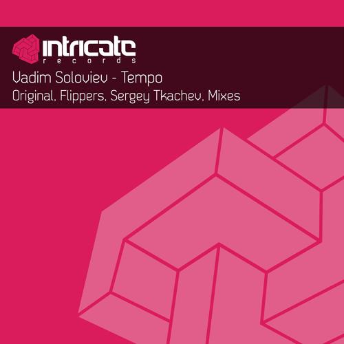 Vadim Soloviev - Tempo (Flippers Remix)