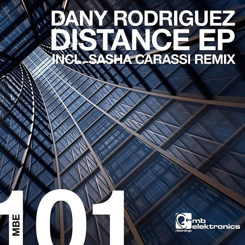 Dany Rodriguez - Distance (Sasha Carassi Remix)